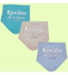 Śliniak / chustka na rzep z nadrukiem Kawaler